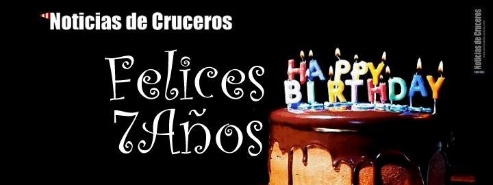 Felices 7 Años Noticias de Cruceros