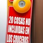 20 cosas NO incluidas en los cruceros